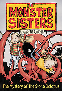 The Monster Sisters and the Mystery of the Stone Octopus
