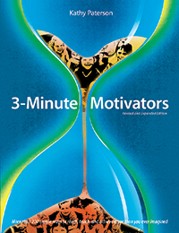 3-Minute Motivators, Revised and Expanded Edition