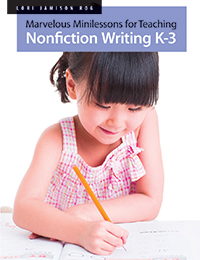 Marvelous Minilessons for Teaching Nonficiton Writing K-3