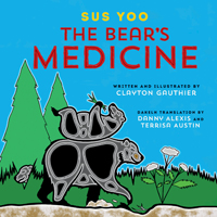 Sus Yoo / The Bear's Medicine