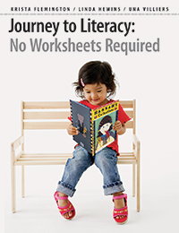 Journey to Literacy: No Worksheets Required