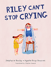 Riley Can't Stop Crying