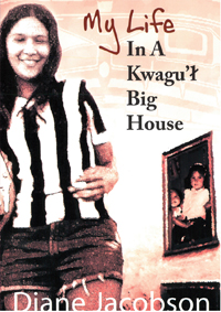 My Life in the Kwagul Big House