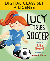 Lucy Tries Soccer Digital Class Set + License