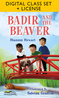 Badir and the Beaver Digital Class Set + License